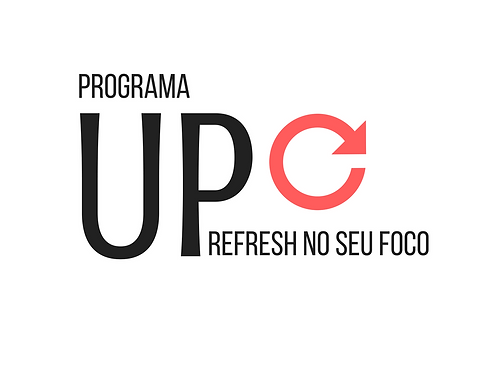 UP⬆ Refresh semanal no seu foco