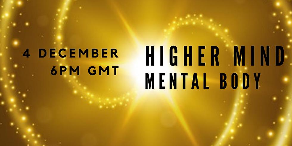 Higher Mind/Mental Body Webinar