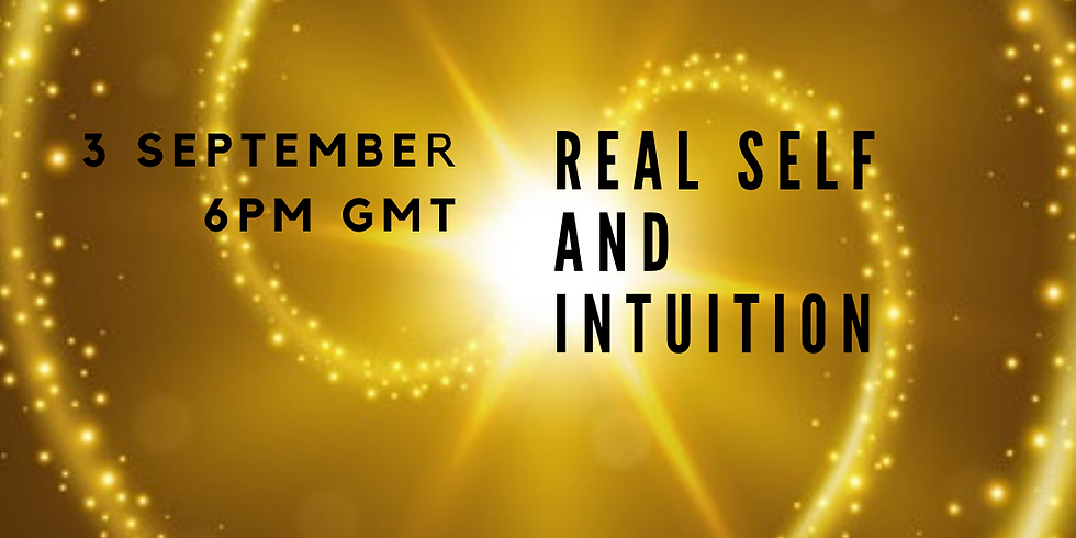 Soul Webinars - Real Self and Intuition - 3 Sep