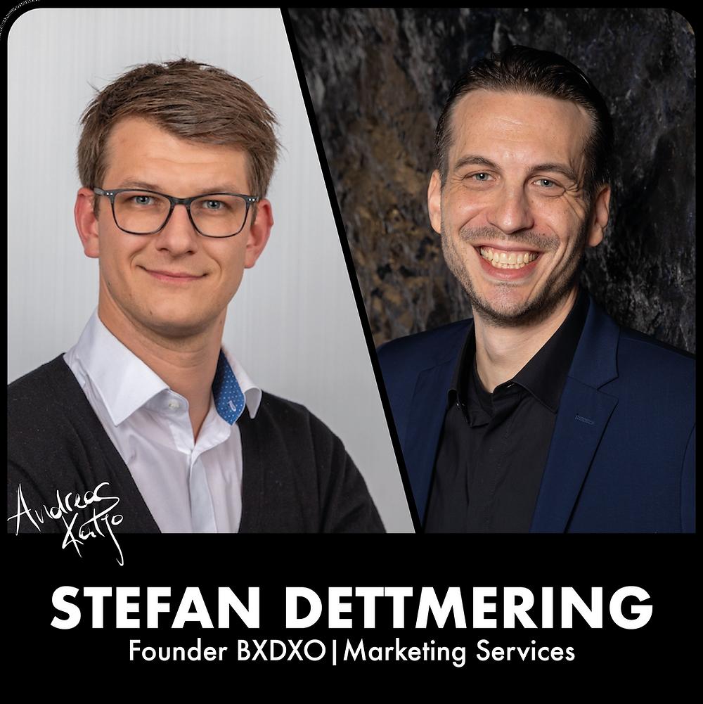 Eposiode #1: Stefan Dettmering - Gründer und CEO von BXDXO | Marketing Services