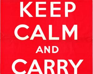 La Historia de Keep Calm and Carry On [Mantén la Calma y Sigue Adelante]