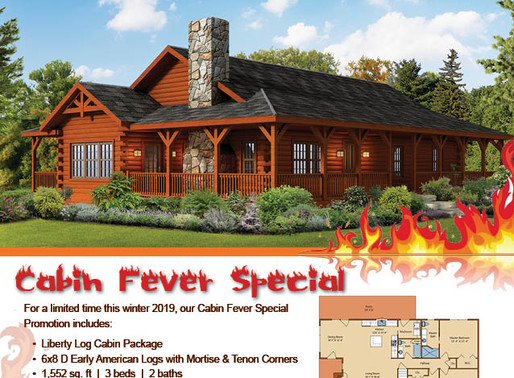 CABIN FEVER SPECIAL Timberhaven Special