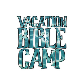 Vacation Bible Camp Comes Home!