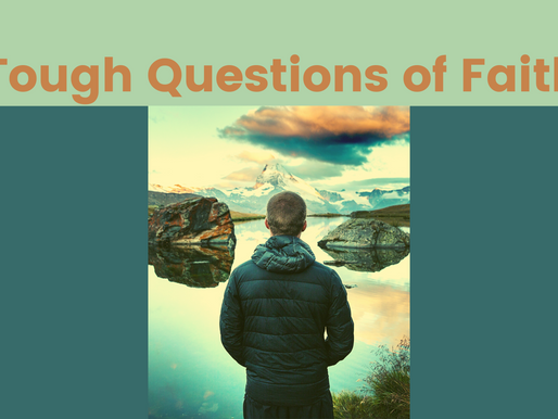 Tough Questions of Faith Worship Series