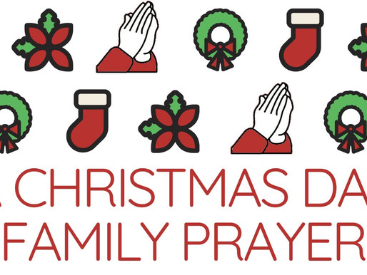 Christmas Day Family Prayer