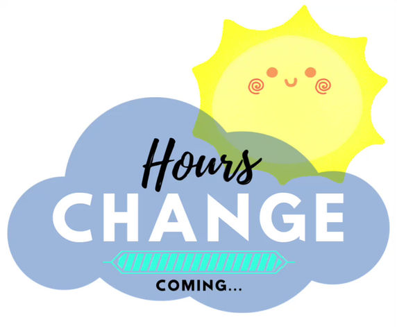 Hours Change Coming