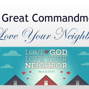 September 13, 2020 Service: The Great Commandments: Love Your Neighbor (Replay)