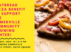 Flatbread Pizza Benefit to support the Somerville Community Growing Center!