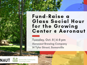 Fund-Raise a Glass Social Hour for the Growing Center @ Aeronaut