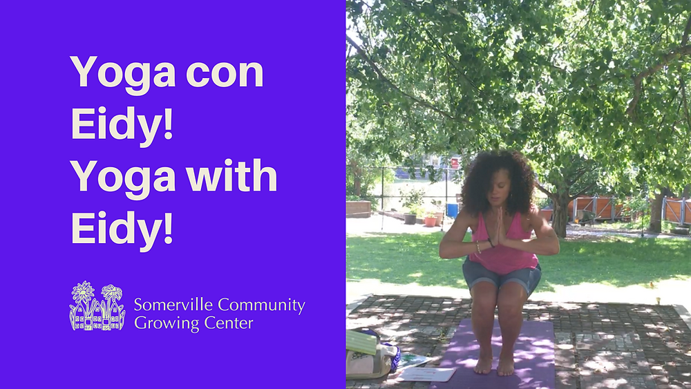 Yoga con Eidy! Yoga with Eidy, image of Eidy doing yoga at the Growing Center.