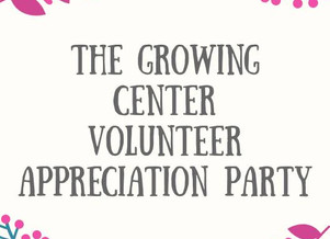 Volunteer Appreciation Party & Garden Renovation Kick Off!