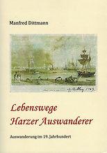 Dittmann, Manfred - Lebenswege Harzer Au