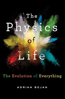 """Physics of Life"" Adrian Bejan"