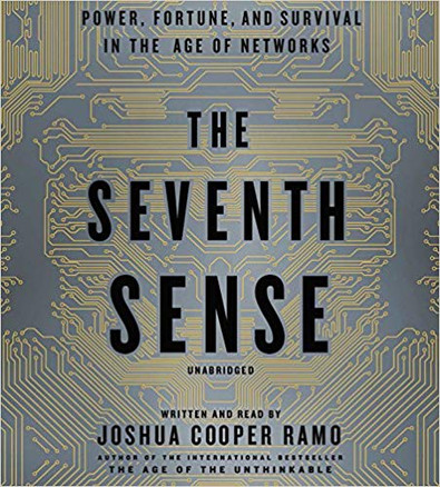 """The Seventh Sense"" Joshua Cooper Ramo"