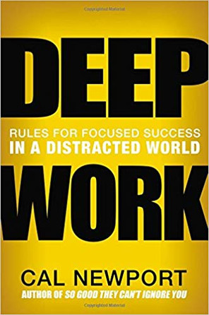 """Deep Work"" Cal Newport"