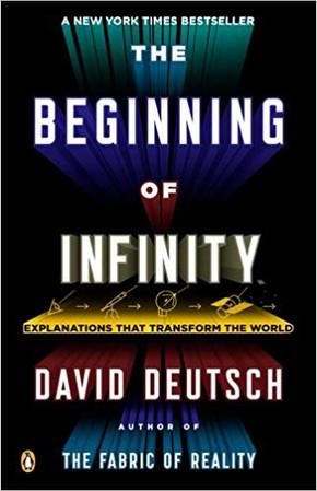 """""""The Beginning of Infinity"""" David Deutsch"""