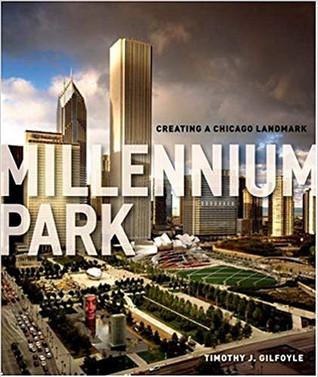 """Millennium Park"" by Timothy J Gilfoyle"