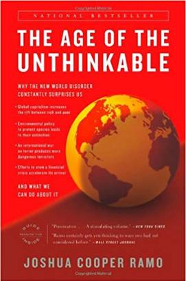 """The Age of the Unthinkable"" Joshua Cooper Ramo"