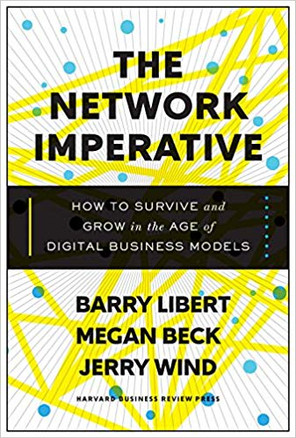 """The Network Imperative"" Libert, Beck, Wind"