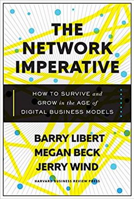 """The Network Imperative"" Libert, Beck, Wind"