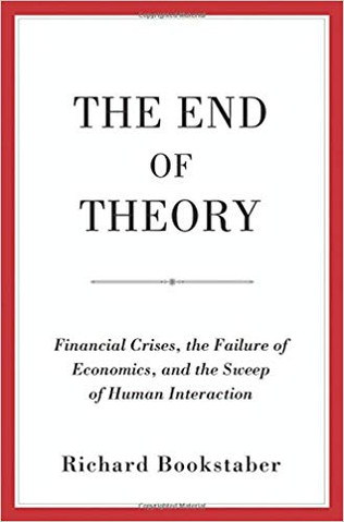 """The End of Theory"" Richard Bookstaber"
