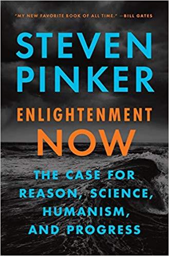 """Enlightenment Now"" Steven Pinker"