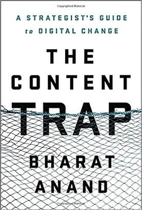 """""""The Content Trap"""" Bharat Anand"""