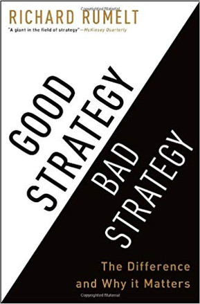 """Good Strategy Bad Strategy"" Richard Rumlet"