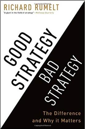 """Good Strategy Bad Strategy"" Richard Rumlet"
