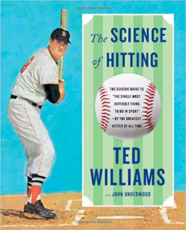 """""""The Science of Hitting"""" Ted Williams"""