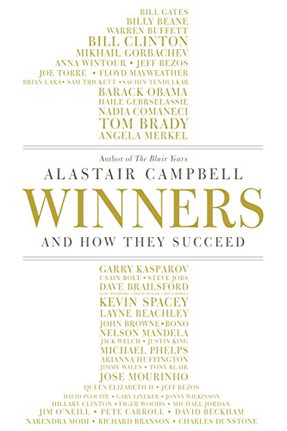 """Winners And How They Succeed"" Alastair Campbell"