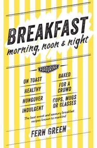 Breakfast: Morning, Noon & Night