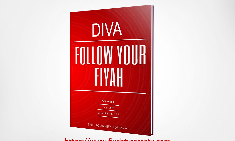 Diva: Follow Your Fiyah