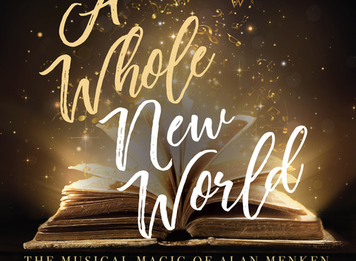 A Whole New World: The Musical Magic of Alan Menken