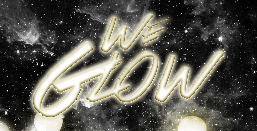 We Glow
