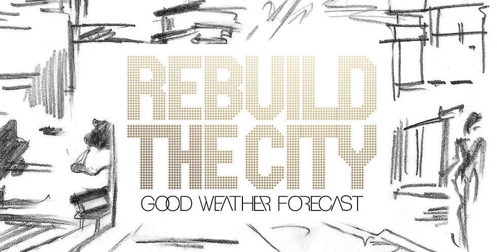 Rebuild The City