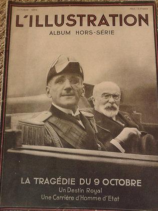 L'illustration Tragédie du 9/10/1934 hors-série