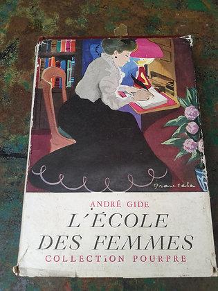 L'école des femmes André Gide 1944. Ref.