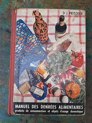 Manuel des denrées alimentaires 1953. Ref.0706