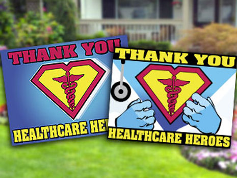 Signs to Support Healthcare Heroes