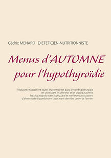 Livre de menus diététiques d'automne pour l'hypothyroïdie