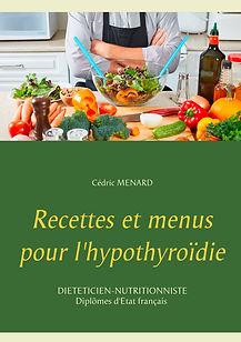 Livre de recettes diététiques pour l'hypothyroïdie