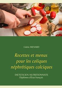 Livre de recettes pour les coliques néphrétiques calciques