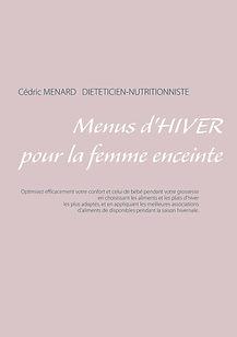 Livre de menus diététiques d'hiver pour la femme enceinte