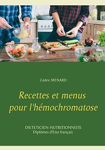 Livre de recettes diététiques pour l'hémochromatose