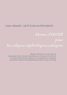 Livre de menus diététiques d'hiver pour les coliques néphrétiques calciques