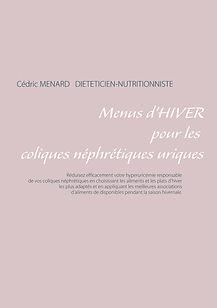 Livre de menus diététiques d'hiver pour les coliques néphrétiques uriques