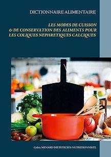 Dictionnaire des modes de cuisson pour les coliques néphrétiques calciques