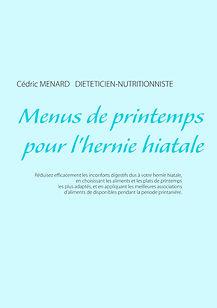 Livre de menus diététiques de printemps pour l'hernie hiatale