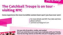 The Catchball Troupe is in tour visiting NYC